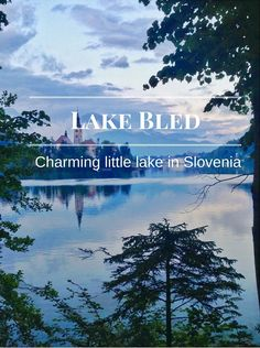 Lake Bled - Charming little lake in Slovenia