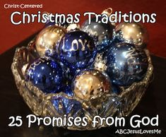 25 Days of God's Promises:  A count down to Christmas using 25 promises from God.  Free printable to create your own.
