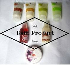 Bath Product Review | Marks and Spencer