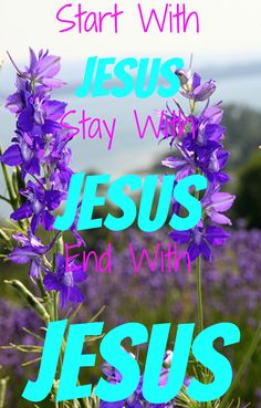 Start With Jesus, Stay With Jesus, End With Jesus, Christian Quote! Find Peace Through Christ! Check Out 22 Encouraging Bible Verses When You Are Having A Bad Day! Encouraging Bible Verses, Bible Encouragement, Bible Verses Quotes, Jesus Quotes, Bible Scriptures, Faith Quotes, True Quotes, Quotes Quotes, Inner Peace Quotes