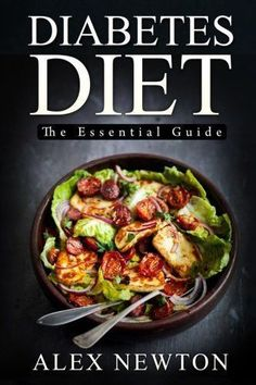 Diabetes Diet: The Essential Guide: The Step By Step Guide To Reverse Diabetes© with over 350 Delicious Recipes & One Full Month Diabetic Meal Plan (Diabetes Cure Cook Book) * You can find more details by visiting the image link. #DiabetesCureLink