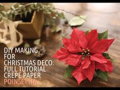 this is for Christmas decoration. :) hi there~ i made a poinsettia this time. Crepe Paper Flowers Tutorial, How To Make Paper Flowers, Tissue Paper Flowers, Diy Flowers, Poinsettia Flower, Christmas Flowers, Christmas Paper, Christmas Crafts, Crepe Paper Decorations