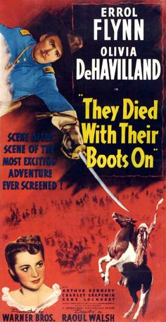 THEY DIED WITH THEIR BOOTS ON (1941) - Errol Flynn - Olivia DeHavilland - Arthur Kennedy - Charlie Grapewin - Gene Lockhart - Directed by Raoul Walsh - Warner Bros. - Insert Movie Poster.