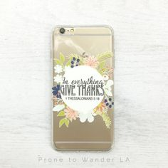 IN EVERYTHING GIVE THANKS - TPU CLEAR CASE – Prone to Wander