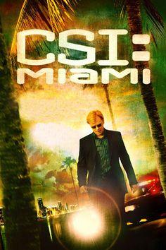 Watch CSI Miami Episodes Online
