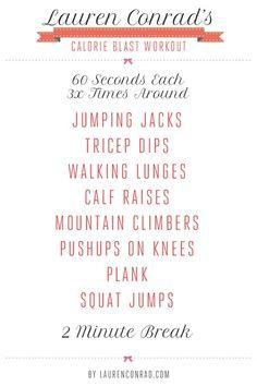 Lauren Conrad's calorie blast workout. Ok, let's do this.
