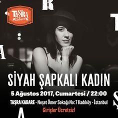 """Ayşe Evrim nam-ı diğer """"Siyah Şapkalı Kadın"""" bu akşam Kabare sahnesinde sizlerle. Girişler Ücretsiz Taşra'da Buluşalım :) #TaşradaBuluşalım #TaşraKabare #konser #müzik #music #kabare #cabaret #tiyatro #theatre #food #kadıköy"""