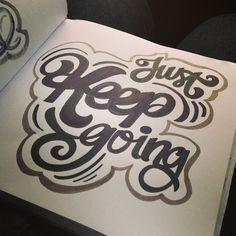 Just keep going! #lettering #letteringdaily #type #script #sharpie #letsgoplaces #handdrawn #handlettering #doodle