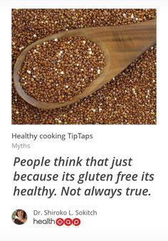 Gluten free does not always mean it's healthy.