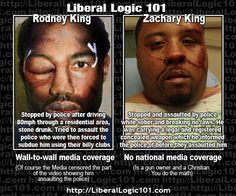 liberal-logic-101-124 ...this one just to prove that ignorant BLACK LIBERALS are wrong just as often as their white counterparts...the government and the media play it just like they plan to before the incidents take place. King was a drunk and high freak, running from police at over 90 mph through crowded neighborhoods, then fought police...and if you don't know about Zachary King...get a clue...