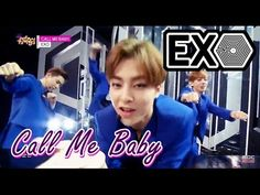 WATCH!! >> [Comeback Stage] EXO - CALL ME BABY, 엑소 - 콜 미 베이비, Show Music core 20150404