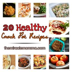 20 Healthy Crock Pot Recipes - Definitely want to try the Thai Chicken and the Tuscan Tortellini Soup.