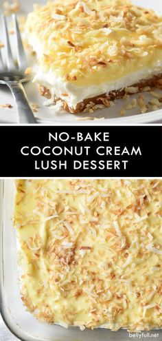 This No-Bake Coconut Cream Lush Dessert is smooth, rich, light, and there's no cooking involved. It's so easy and perfect for summer gatherings! #lush #lushdessert #coconutcreamlush #coconut #coconutcream #nobake