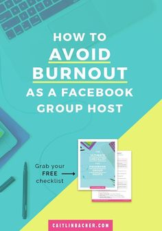 How To Avoid Burnout As A Facebook Group Host   Facebook Groups   Social Media Tips   Business Tips   caitlinbacher.com