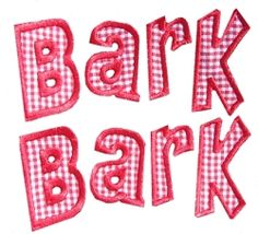 Mega Hoop Dog Bark Bark Words   Words and Phrases   Machine Embroidery Designs   SWAKembroidery.com Band to Bow