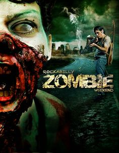 Zombob's Zombie News and Reviews: Get ready for a Rockabilly Zombie Weekend
