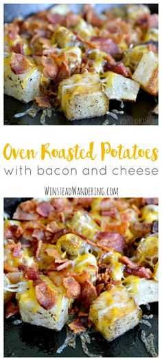 The Ultimate Pinterest Party, Week 111 Oven roasted potatoes with bacon and cheese are the perfect quick, easy, and…