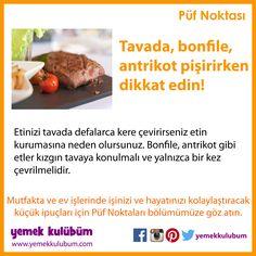 YEMEK YAPMANIN PÜF NOKTALARI : Tavada bonfile antrikot pişirirken dikkat edin!  http://yemekkulubum.com/puf-noktasi-liste/yemek-hazirlama-ile-ilgili-puf-noktalari  #bonfile  #yemek #antrikot #tava #yemekhazırlama #etyemeği #yemekyapma #püfnoktası #püfnoktaları #pratikbilgiler #ipucu #ipuçları