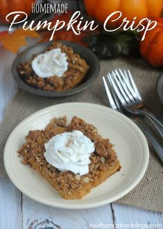 This homemade pumpkin crisp is a wonderful fall recipe for your holiday dinners!