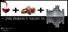 Downton Abbey, wine and chocolate...the perfect date night in for myself!
