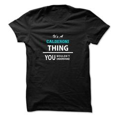 nice CALDERONI Tshirt - It's a CALDERONI Thing, You Wouldn't Understand Check more at https://hubshirt.com/calderoni-tshirt-its-a-calderoni-thing-you-wouldnt-understand.html