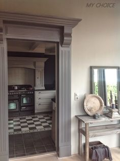 grey painted door frame Belgian Style, Gypsy Decor, Happy House, House Goals, Decoration, Interior Inspiration, Kitchen Remodel, Kitchen Decor, Home Improvement