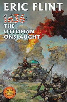 1636: The Ottoman Onslaught (Ring of Fir - 1636: The Ottoman Onslaught (Ring of Fire) by Eric Flint Book #21 in the multiple�... #AlternateHistory #EricFlint