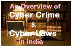 The phenomenal rise of computers and computer based applications around the world has not just encouraged faster dissemination of information, electronic commerce, online transfer of bank funds but has also brought forth some criminal activities that are carried out through the use of computers and internet.  Here are few examples of Cyber crime and related laws in India  #cyberlaws #cybercrime #indiancyberlaw