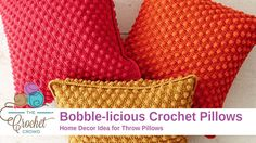 Crochet Pillow This crochet Bobble-licious Pillow Pattern is pretty straight forward and has some great texture opportunities as the same