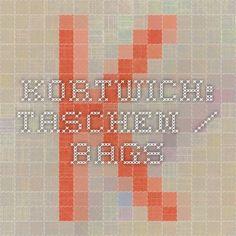 Kortwich: Taschen / Bags