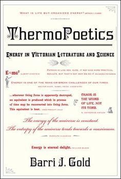 The Laws of Thermopoetics: Energy in Victorian Literature and Science