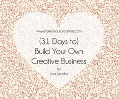 Build Your Own Creative Business