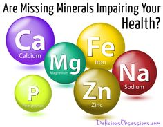 Are Missing Minerals Impairing Your Health? Few people understand the vital role minerals play in our health. Missing minerals can lead to a lot of conditions.