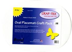 Craf-Tex Plus Placemat Craft Pack Oval 4pk, there are 4 other pkgs of these.  I think this would be a great way for kids to make placemats for gifts and decorate as they like!  Charlotte's Sew Natural quilts
