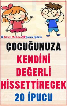 Yazıyı Oku… 20 tips to make your child feel valuable! Precious Children, Kids Health, Children Health, Hairstyles For School, Adolescence, Childcare, Kids And Parenting, Baby Photos, Personal Development