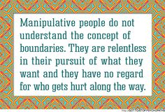 manipulative women quotes manipulative people do not understand the . Great Quotes, Quotes To Live By, Inspirational Quotes, Awesome Quotes, Just In Case, Just For You, No More Drama, Narcissistic Abuse, Emotional Abuse