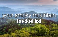 Ultimate Smoky Mountain Bucket List: 22 Smoky Mountain Activities To Experience Before You Die Visit My Smokies releases an ultimate list of Smoky Mountain activities you need to experience before you die. Gatlinburg Vacation, Gatlinburg Tennessee, Tennessee Vacation, East Tennessee, Pigeon Forge Tennessee, Places To Travel, Places To See, Smoky Mountain National Park, Smokey Mountain