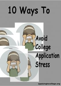 Applying to College? Here are 10 great ways to reduce #college #application stress.