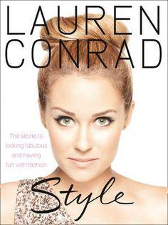 Lauren Conrad: Style #Fashion #Books
