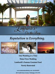 Begin Planning Your Water-View Wedding at Lombardi's on the Bay, Located on the Great South Bay in Patchogue, NY!