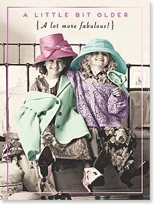 Birthday Card - A lot more fabulous! Happy Birthday | Pigment Productions LTD | 20448 | Leanin' Tree