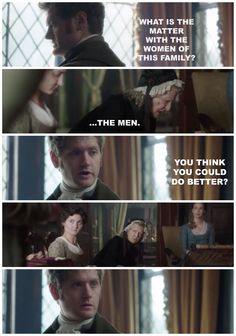 """Francis: """"What is the matter with the women of this family?"""" Aunt Agatha: """"The men."""""""