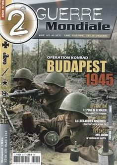 Operation Konrad: Budapest 1945 (2e Guerre Mondiale №26)Editions Astrolabe   Juin-Juillet 2009   French   80 Pages   PDF   85 MB