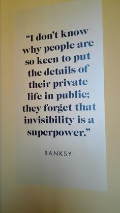 sometimes I tend to overshare-- I need to remember this quote! Invisibility as Superpower Quote by Words Quotes, Me Quotes, Motivational Quotes, Inspirational Quotes, Great Quotes, Quotes To Live By, Bien Dit, All Meme, It Goes On