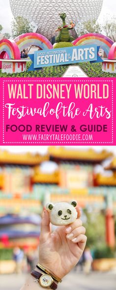 Walt Disney World Festival of the Arts Guide and Review by FairytaleFoodie.com Walt Disney World Vacation I Disney Vacation Tips I Disney Travel I Disney Vacation Guide