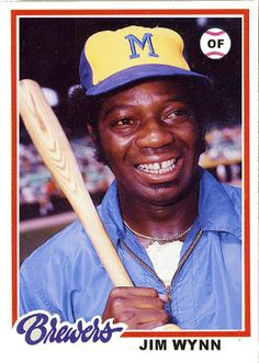 Baseball Cards That Never Were 30 Tribute Card Project 1978 Topp Jimmy Wynn, Milwaukee Brewers