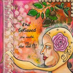 She Believed She Could So She Did Inspirational Art - Mixed Media Collage Art - Gift Ideas for Women - Whimsical Art - Positive Affirmation