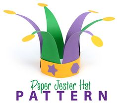 DIY Paper Jester Hat Pattern: Mardi Gras Crafts for Kids