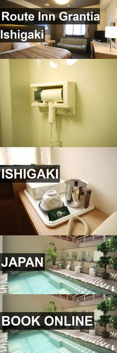 Hotel Route Inn Grantia Ishigaki in Ishigaki, Japan. For more information, photos, reviews and best prices please follow the link. #Japan #Ishigaki #travel #vacation #hotel