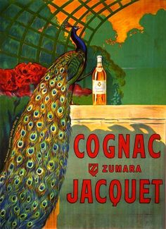 Cognac Jacquet Peacock Green - Through this graphic art, we witness economic upturns, encounter delighted people and catch a glimpse inside fully stocked refrigerators. #Advertisement #Goods #Vintage #Ads #VintageAds #VintageGoods